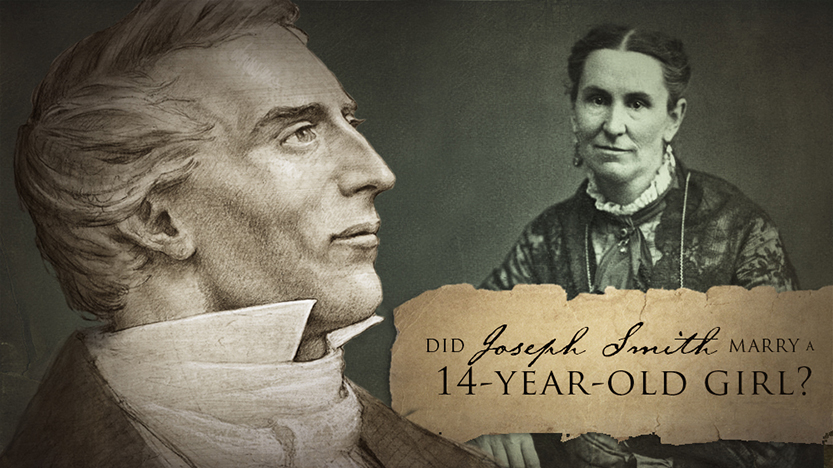 Did Joseph Smith marry a 14-year-old girl?
